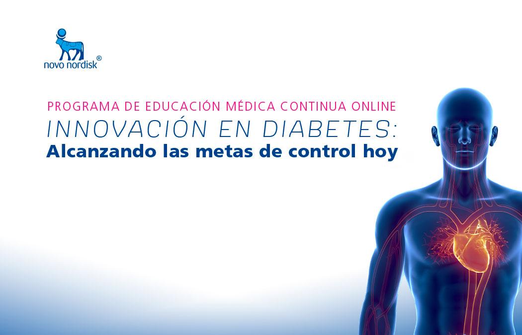 """Programa de educación Médica Continua Online """"Innovación En Diabetes: Alcanzando las metas de control hoy"""""""