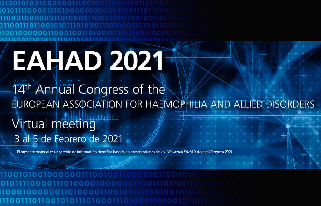 """EAHAD 2021. 14th Annual Congress of the European Association For Haemophilia And Allied Disorders"""""""